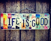 Life is good. Christmas. Happy. Beach. Ocean. Aloha. License plate. Home decor. Sign. Art. Gift idea. Birthday. Quote. Sayings. Phrases.