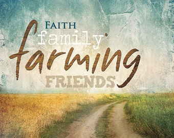 Image result for image of family faith and farming