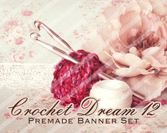 "Banner Set - Shop banner set - Premade Banner Set - Graphic Banners - Facebook Cover - Avatars - Bisiness Card - ""Crochet Dream 12"""