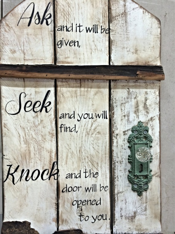 Knock sign door Ask door rustic Seek rustic with by sign CharlaGriffinDesigns