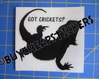 Bearded Dragon Decal/Sticker- Got Crickets? 4X4