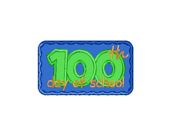 Buy3Get1 FREE - Machine Embroidery 100th Day of School Applique - INSTANT DOWNLOAD