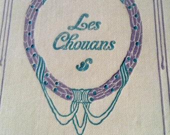 Antique French book Honore de Balzac Les Chouans Paris 1936 Nelson Editeurs, hardcover book