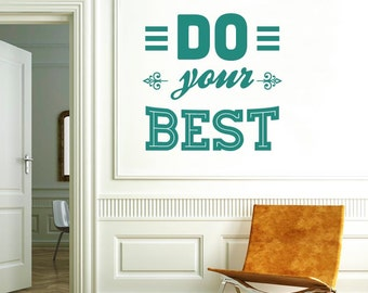 Do Your Best Wall Sticker