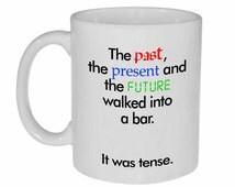 Grammar Funny Coffee or Tea Mug - walked into a bar joke