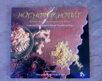 Hot Hotter Hottest Cookbook by Janet Hazen, International Heat Recipes Cookbook, Fiery Recipes Cookbook, Vintage Cookbook