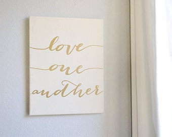 11 x 14 Love One Another Handpainted Gold Canvas