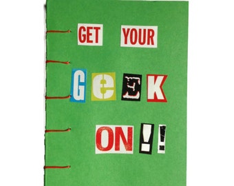 Get Your Geek On | JOURNAL | Hand Stitched | GREEN | Notebook | Geek Chic | Blank Book | Gift Idea |  Notepad | Sketchbook