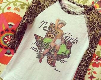 TEXAS Girls just like you only prettier Cheetah raglan