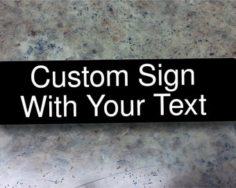 """Business sign laser engraved with your personalized text black with white lettering 2""""x8"""""""