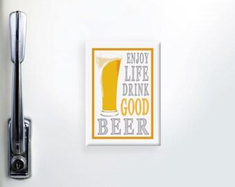 Beer Magnet, Refrigerator Magnet, Fridge Magnet, Funny Magnets, Beer Lover Gift, Beer Glass Magnet, Kitchen Magnet, Drink Good Beer