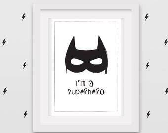 Black and white Batman artwork - 'I'm a Superhero' A4 printable file - Monochrome trend
