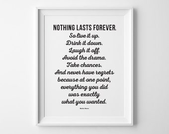Gift Best Friend Gift, Typography Print, Nothing Last Forever Marilyn Monroe Quote Inspirational Print, Black and White Art, Gift for Friend