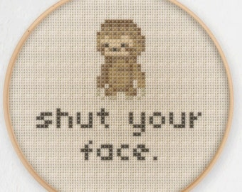 Shut Your Face Sloth Cross Stitch Pattern - Instant Download PDF