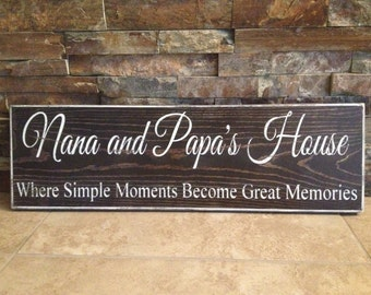 Nana and Papa's House Wooden Wood Sign Grandparents