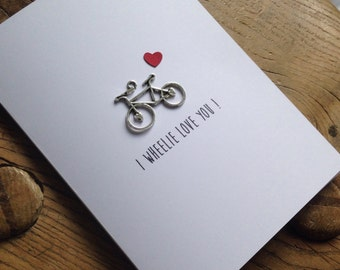 I Wheelie Love You Card - cute and fun for bike / bicycle lovers