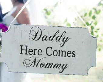 Daddy Here Comes Mommy- Wedding **Reusable STENCILS** not a SIGN- 5 Sizes Available -Spanish version - Create your Own Wedding Signs!