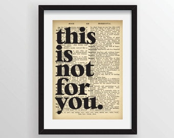 """Mark Z. Danielewski from House of Leaves - """"This is not for you."""" - Recycled Vintage Dictionary Art Print"""