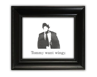 Tommy Want Wingy, Chris Farley, typographic print, illustrated print, printable print, wall decor, 8x10 poster