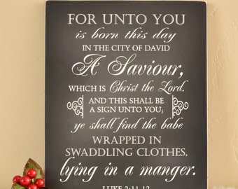 11x14 Christmas Sign: For Unto You is Born This Day; Christmas Decoration