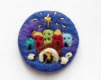 Needle felted brooch, 'Nativity',  'Oh little town of Bethlehem..' Wool, Holy Family, Gift for Teacher, Auntie, Mother