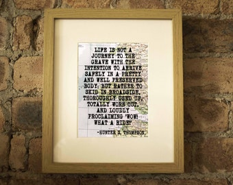 Hunter S. Thompson Inspirational Travel Quote Print - Hand-Pulled Screenprint.