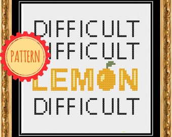 PATTERN: Difficult difficult lemon difficult pdf cross stitch chart - instant download