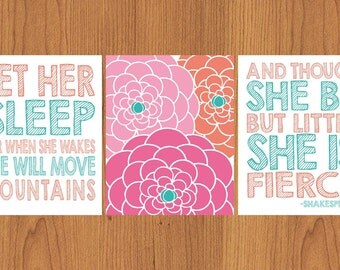 Let Her Sleep For When She Wakes And Though She Be But Little She is Fierce Nursery Wall Art Coral Pink Teal Flower Burst 11X14 Set of 3(38