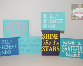Mini inspirational/humorous shelf signs. Perfect size for a windowsill! Colorful signs, funny signs. Great gift!