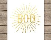 Halloween sign, gold foil halloween decoration, gold Halloween Print, BOO print, Halloween decor, modern halloween,INSTANT DOWNLOAD