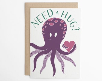 Need a Hug? Cute Sympathy Card, Octopus Card, Sorry Card, Feel Better, Get Well, Commiseration, Cute Card, Funny Card/C-203