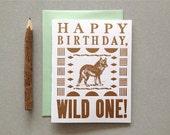Letterpress Card - Happy Birthday Wild One - Wolf