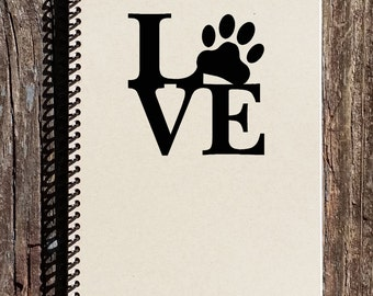 Pet Lover Notebook - Pet Lover Journal - Love with Paw Print - Paw Print Notebook - Gift for Pet Owner - Dog Owner - Dog Lover