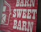 Red Barn sign distressed salvaged wood sign reclaimed wood wall hanging barn sweet barn barn decor western furnishings decor cowboy farmer