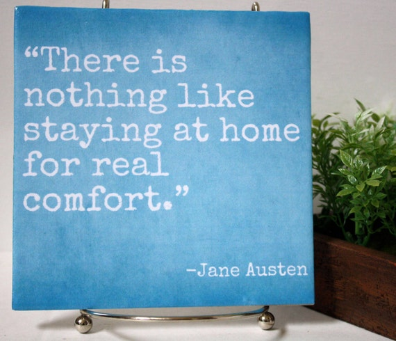 There Is Nothing Like Home Quotes: There Is Nothing Like Staying At Home For By JustChuggingAlong