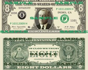Phish Festival Eight 8 Dollar Bill