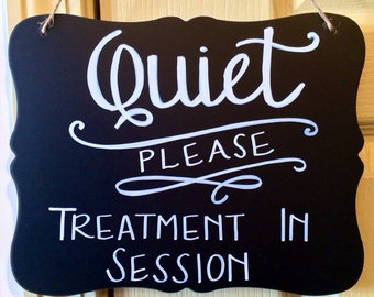 Spa/Quiet Chalkboard. Spa Sign. Quiet Sign. Treatment in Session sign. Custom. Salon. Massage. Please do not disturb. Waiting room signage.