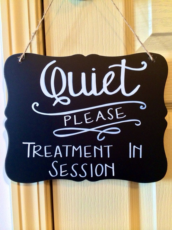 Spa Quiet Chalkboard Spa Sign Quiet Sign Treatment In