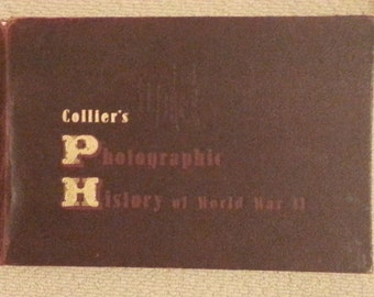 collier's photographic history of world war II book--1944