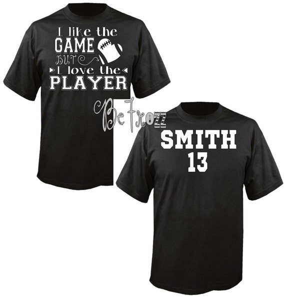 Sports Mom Custom Shirt I Like The Game But Love The By