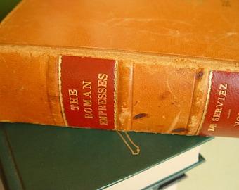 """Limited Edition Vintage Book - """"The Roman Empresses"""" - Jacques Boergas De Serviez - 1752 -Volume 1 - leatherbound"""