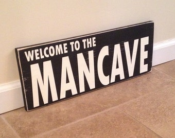 Welcome To The Mancave - Wood Wall Art