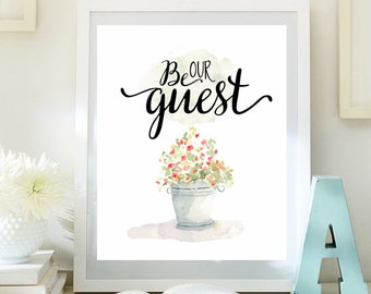 Guest Room Decor Be our guest print wedding table sign Housewarming print Entrance wall art printable guest room welcome print decor ID71