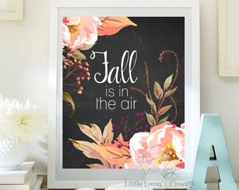 fall is in the air quotes thanksgiving print fall decor autumn home decor fall print fall quotes autumn decoration instant download