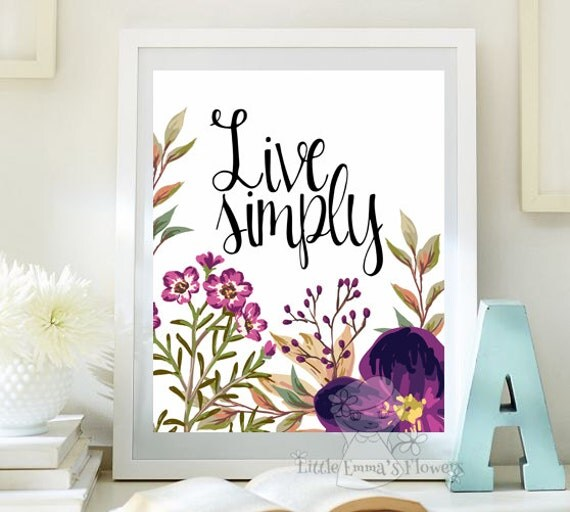Live simply print live inspirational quote printable wall art for Live simply wall art