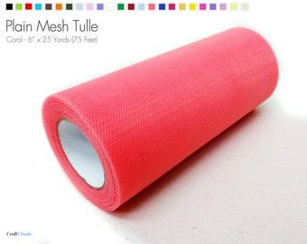 "Coral Plain Nylon Mesh Tulle - 6"" x 25 Yards (75 Feet)"