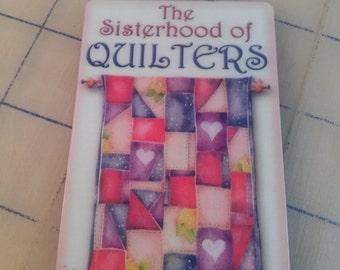 Sisterhood of Quilters Magnet-Honorary Member