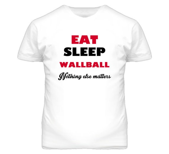 Eat sleep wallball love sports t shirt for I love sports t shirt