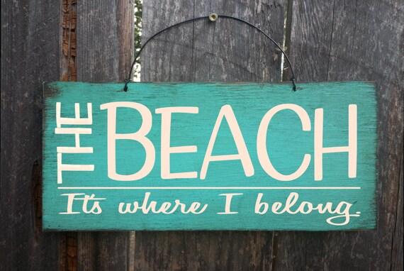 beach sign, beach decor, beach home decor, beach house decoration, beach house, beach house art, The Beach It's Where I Belong
