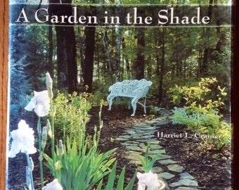 A Garden In The Shade Hardcover Book